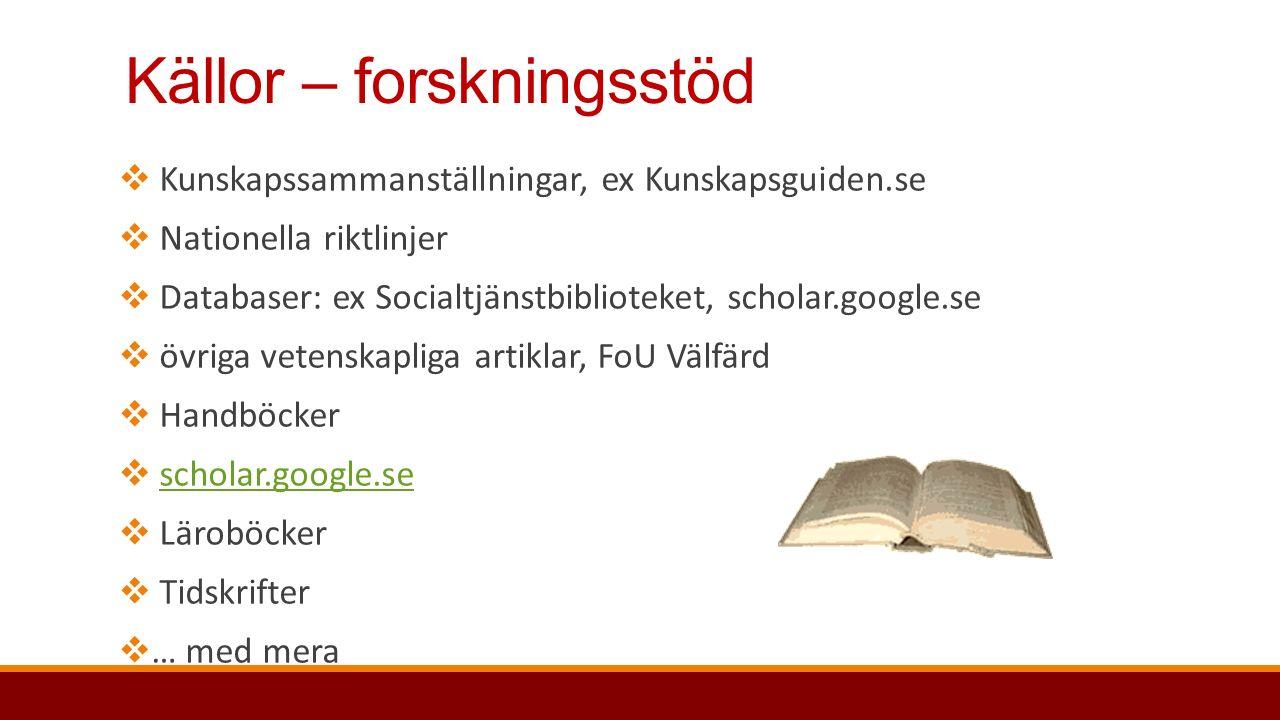 Till nästa gång… Testa att söka kunskap i olika kunskapskällor!