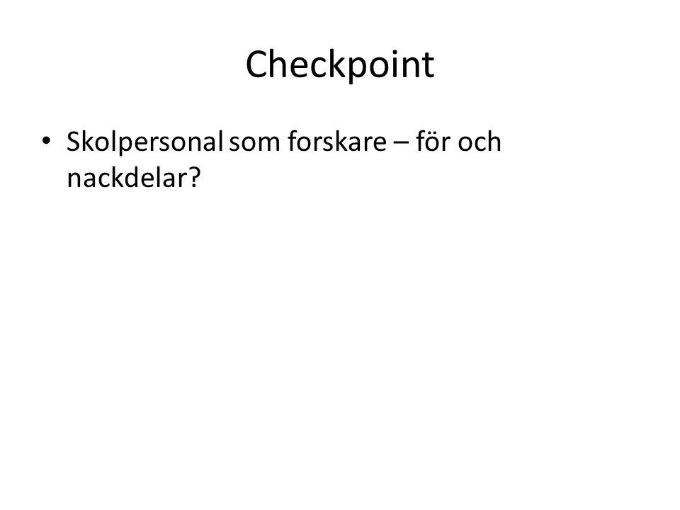 Checkpoint Skolpersonal som forskare – för och nackdelar