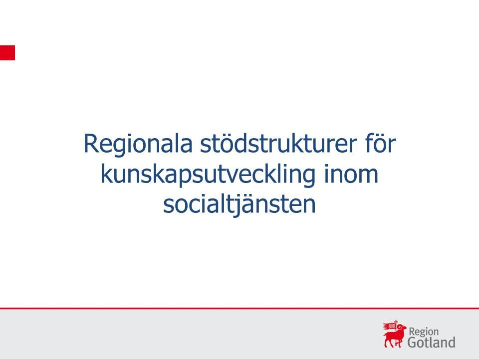 Regionala stödstrukturer för kunskapsutveckling inom socialtjänsten