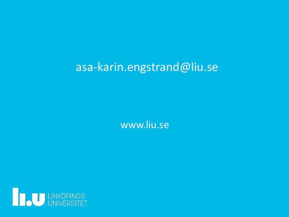 www.liu.se asa-karin.engstrand@liu.se