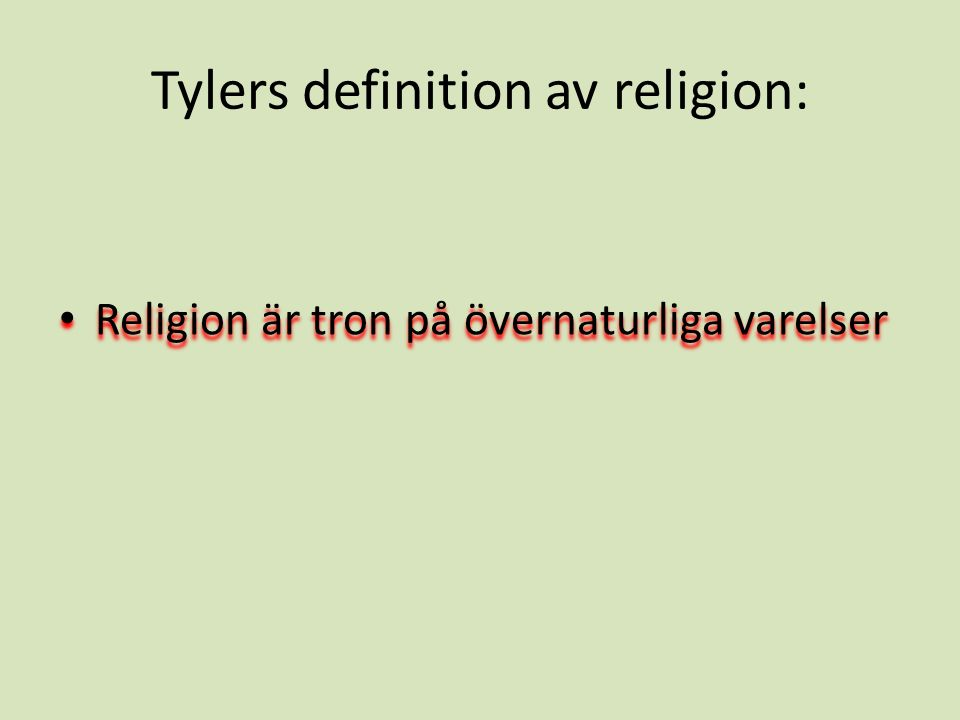 Tylers definition av religion: