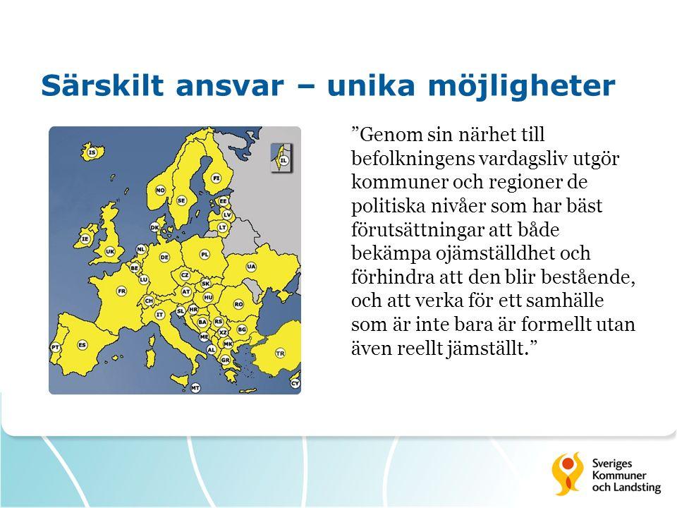 """Särskilt ansvar – unika möjligheter """"Genom sin närhet till befolkningens vardagsliv utgör kommuner och regioner de politiska nivåer som har bäst förut"""