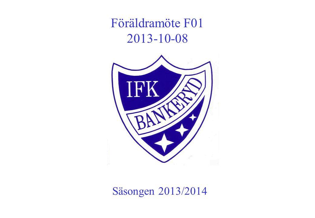 Föräldramöte F01 2013-10-08 Säsongen 2013/2014