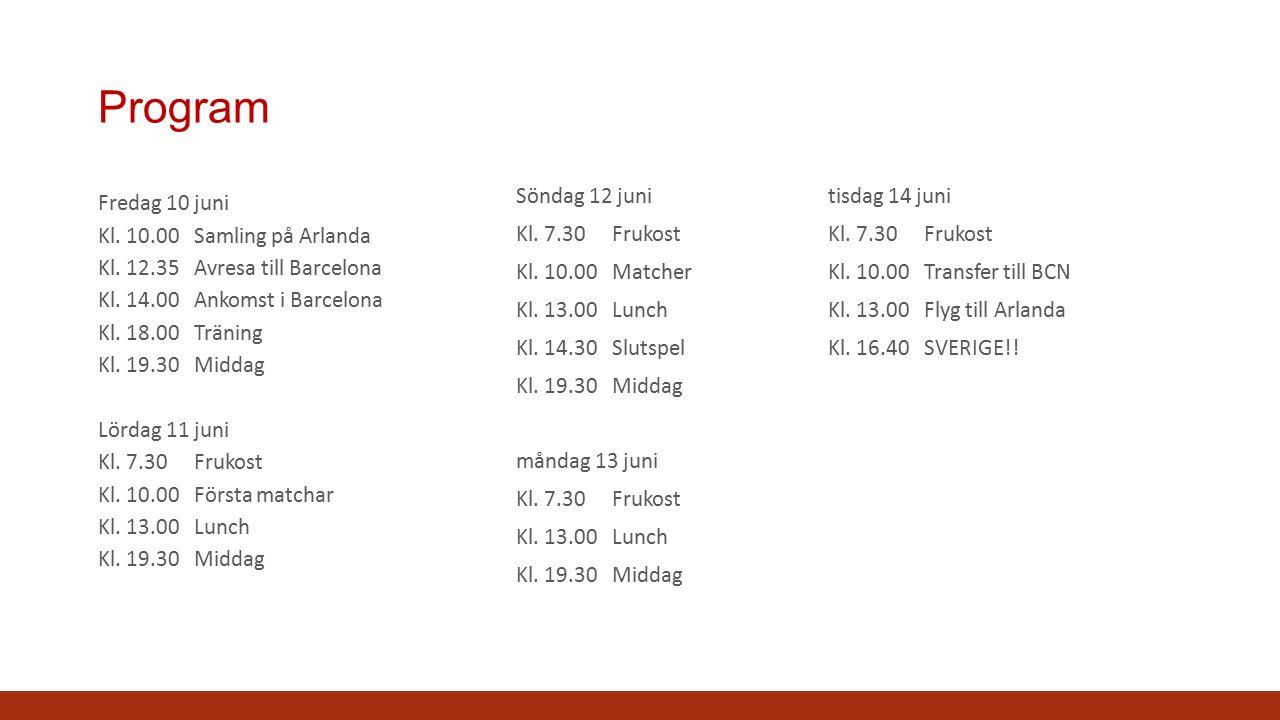 Program Fredag 10 juni Kl. 10.00Samling på Arlanda Kl.