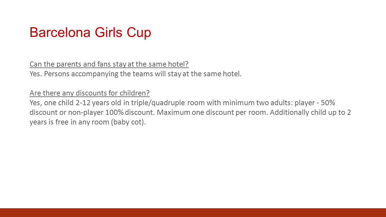 Barcelona Girls Cup Can the parents and fans stay at the same hotel.