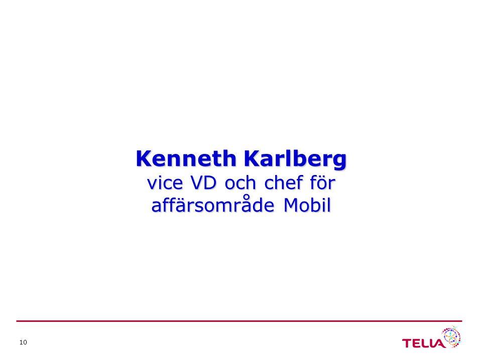 10 Kenneth Karlberg vice VD och chef för affärsområde Mobil
