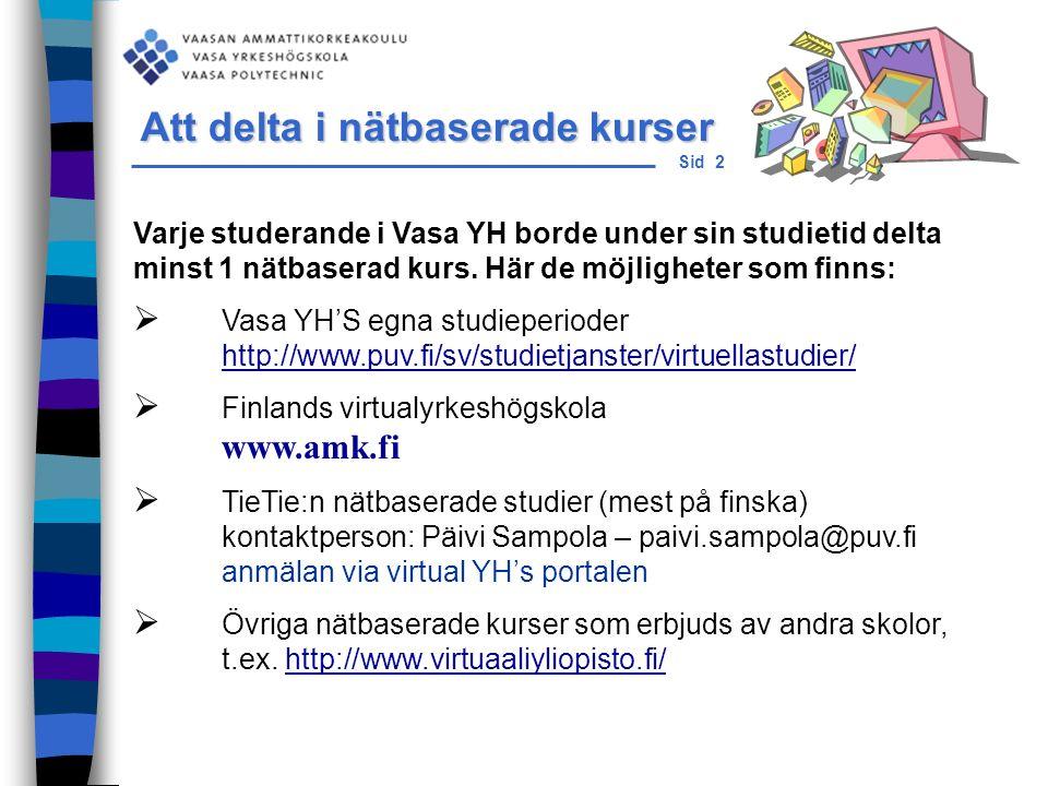 Sid 13 Och i slutet, mitt e-post adress är:mira.pihlaja@puv.fi Mira