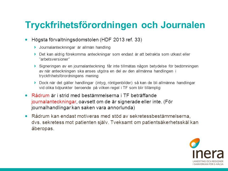 Tryckfrihetsförordningen och Journalen  Högsta förvaltningsdomstolen (HDF 2013 ref.