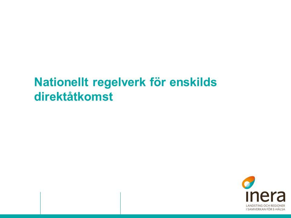 Nationellt regelverk för enskilds direktåtkomst