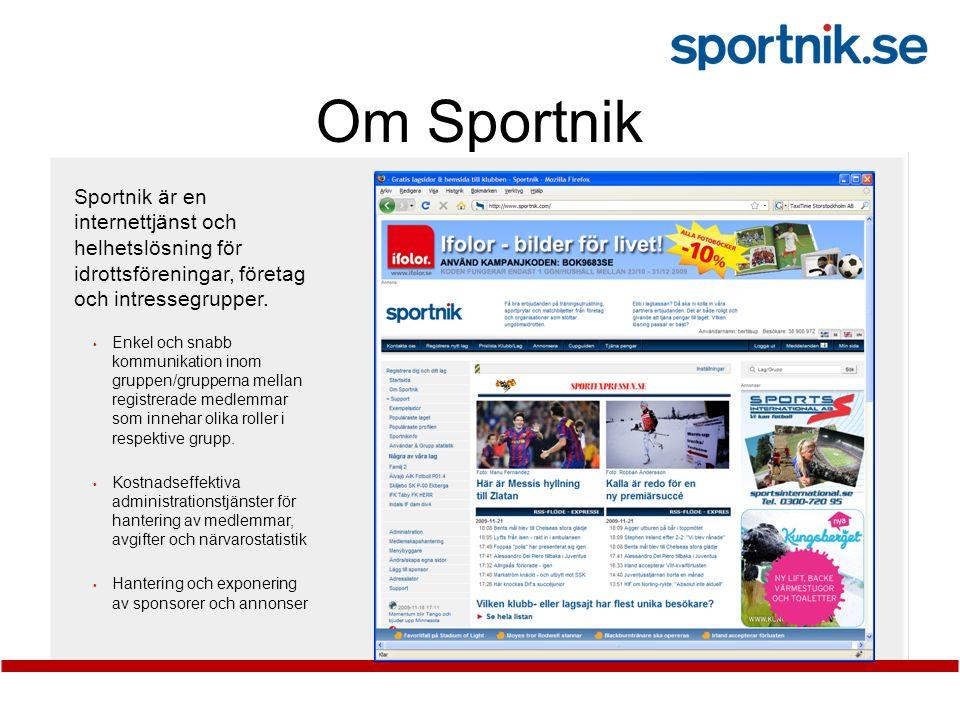 Om Sportnik Sportnik är en internettjänst och helhetslösning för idrottsföreningar, företag och intressegrupper.