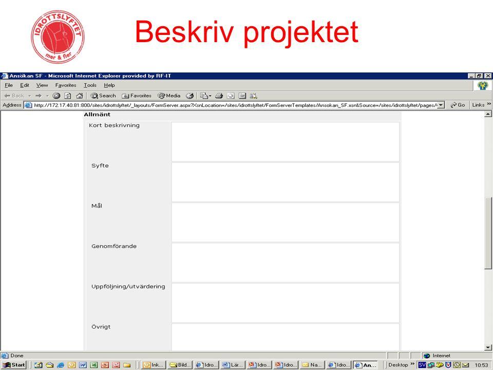 Beskriv projektet
