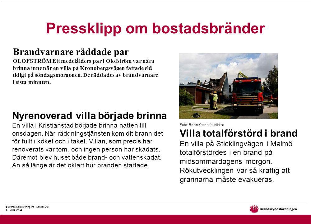 © Brandskyddsföreningens Service AB 3. 2016-09-23 Pressklipp om bostadsbränder Brandvarnare räddade par OLOFSTRÖM Ett medelålders par i Olofström var