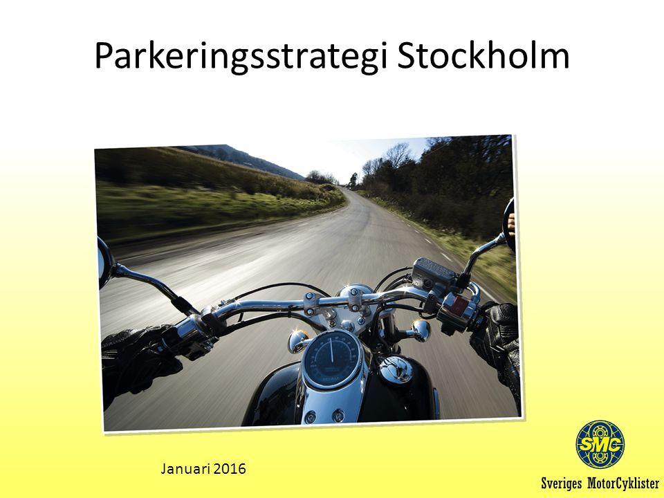 Parkeringsstrategi Stockholm Januari 2016