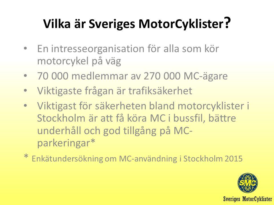 Vilka är Sveriges MotorCyklister .