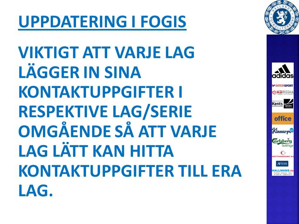 Spelprogram Hemmalaget ansvarar för att matcherna blir inlagda i FOGIS enligt nedan: -Hemmalaget ansvarar för att kontakt tas med bortalaget och att båda lagen kommer överens om matchdatum och tid.