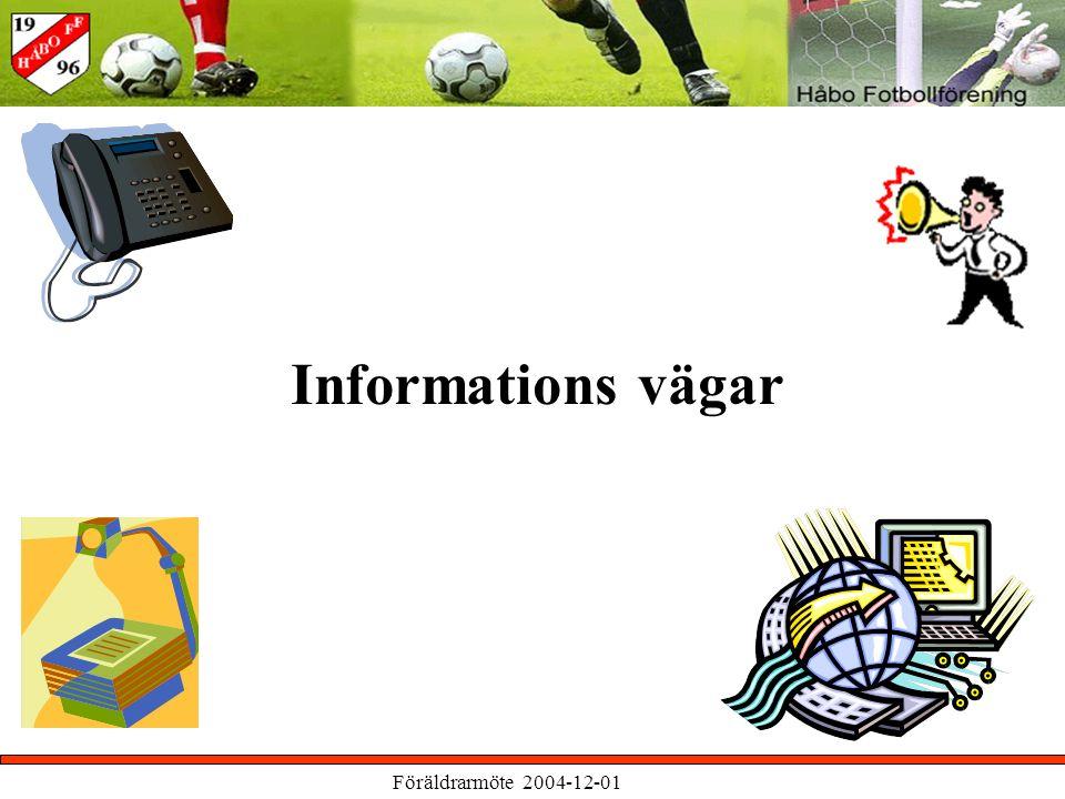 Föräldrarmöte 2004-12-01 Informations vägar