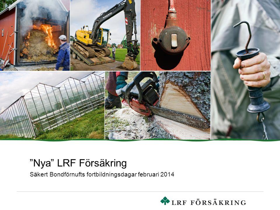 """""""Nya"""" LRF Försäkring Säkert Bondförnufts fortbildningsdagar februari 2014"""