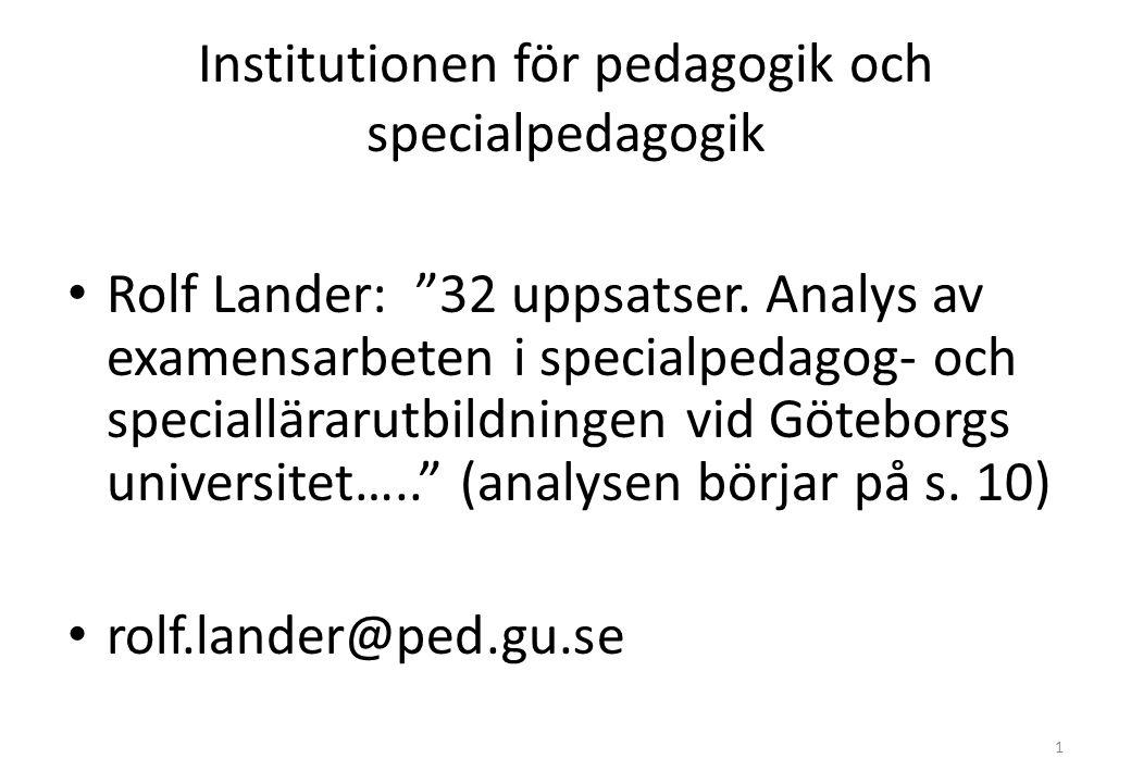 Institutionen för pedagogik och specialpedagogik Rolf Lander: 32 uppsatser.