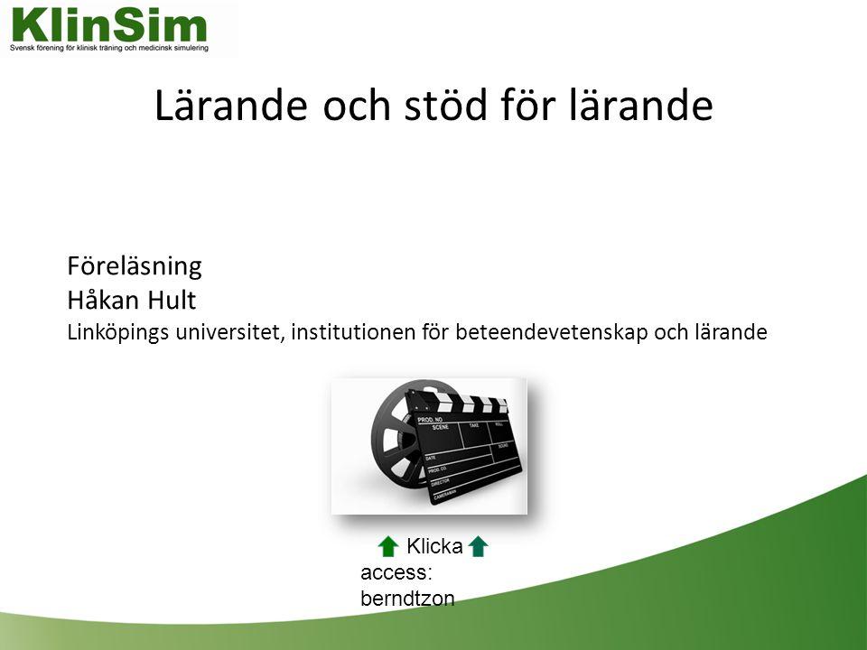 Lärande och stöd för lärande Föreläsning Håkan Hult Linköpings universitet, institutionen för beteendevetenskap och lärande Klicka access: berndtzon