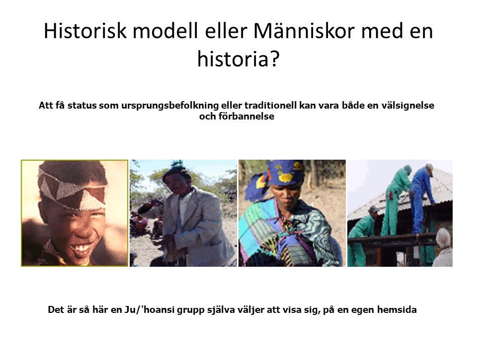 Historisk modell eller Människor med en historia.