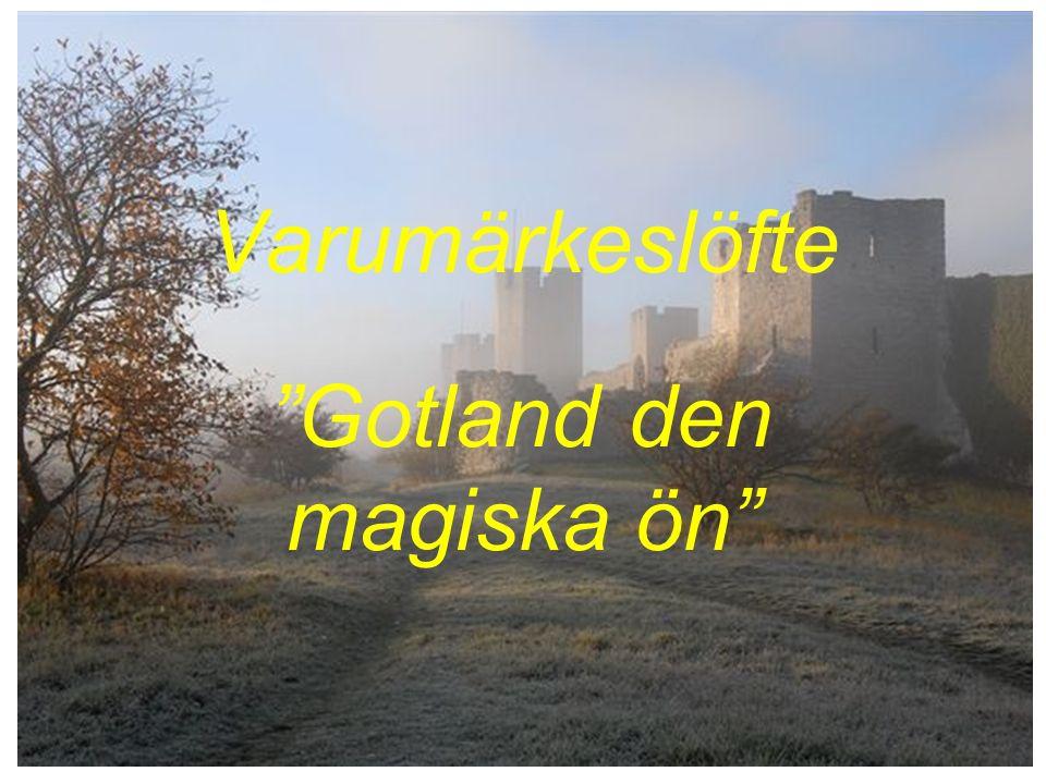 Gotland den magiska ön Varumärkeslöfte