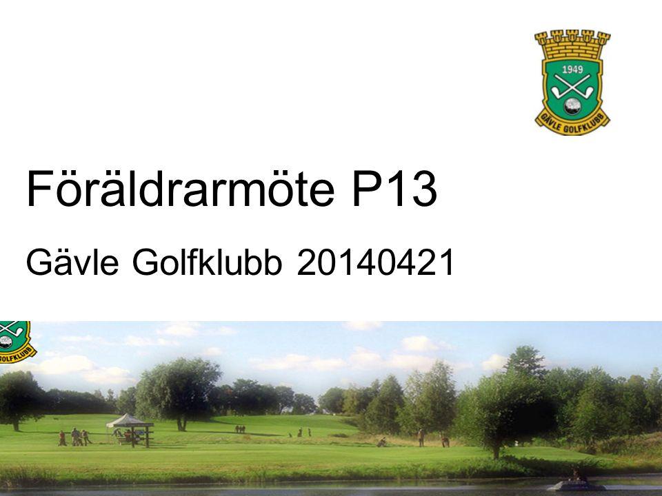 Föräldrarmöte P13 Gävle Golfklubb 20140421