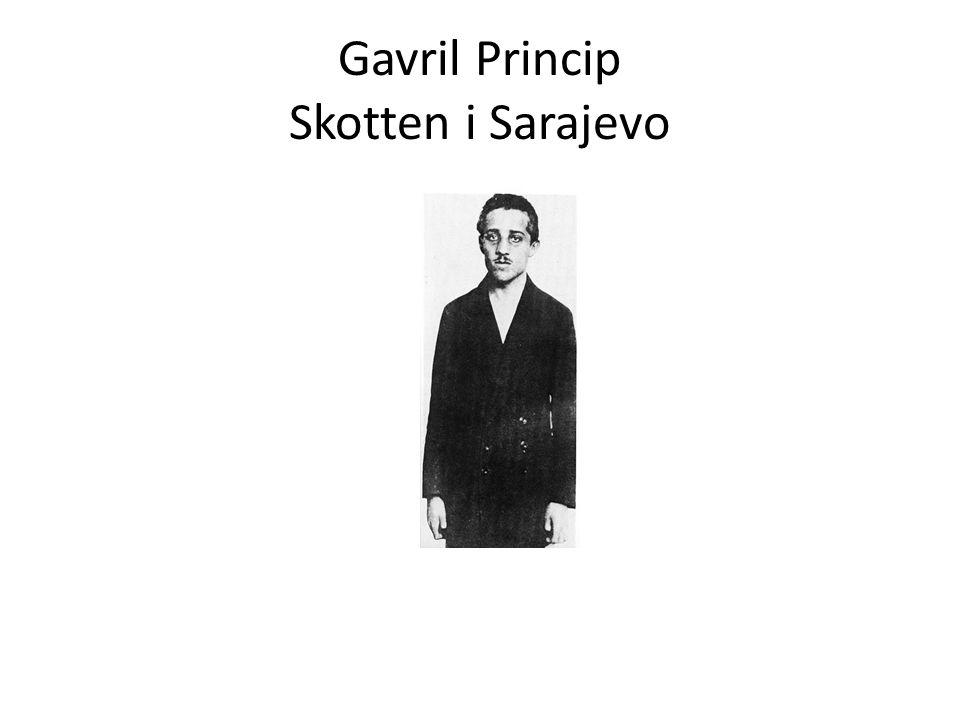 Gavril Princip Skotten i Sarajevo