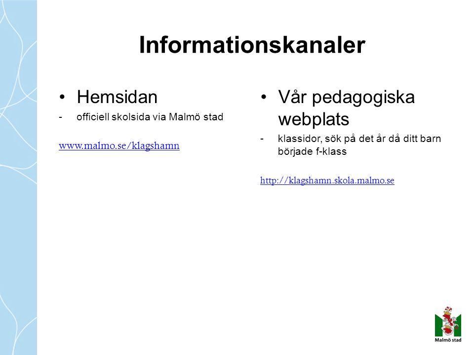 Hemsidan -officiell skolsida via Malmö stad www.malmo.se/klagshamn Vår pedagogiska webplats -klassidor, sök på det år då ditt barn började f-klass htt