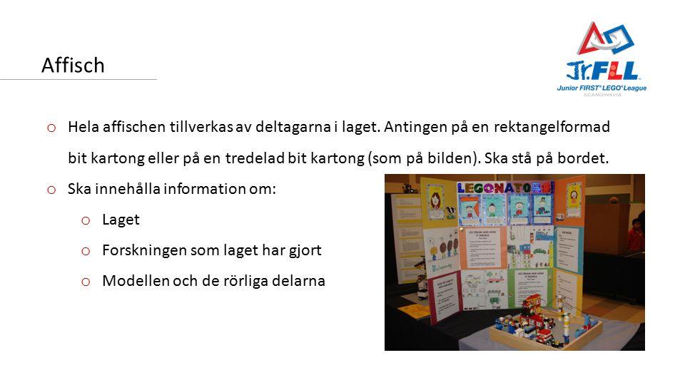 Affisch o Hela affischen tillverkas av deltagarna i laget.