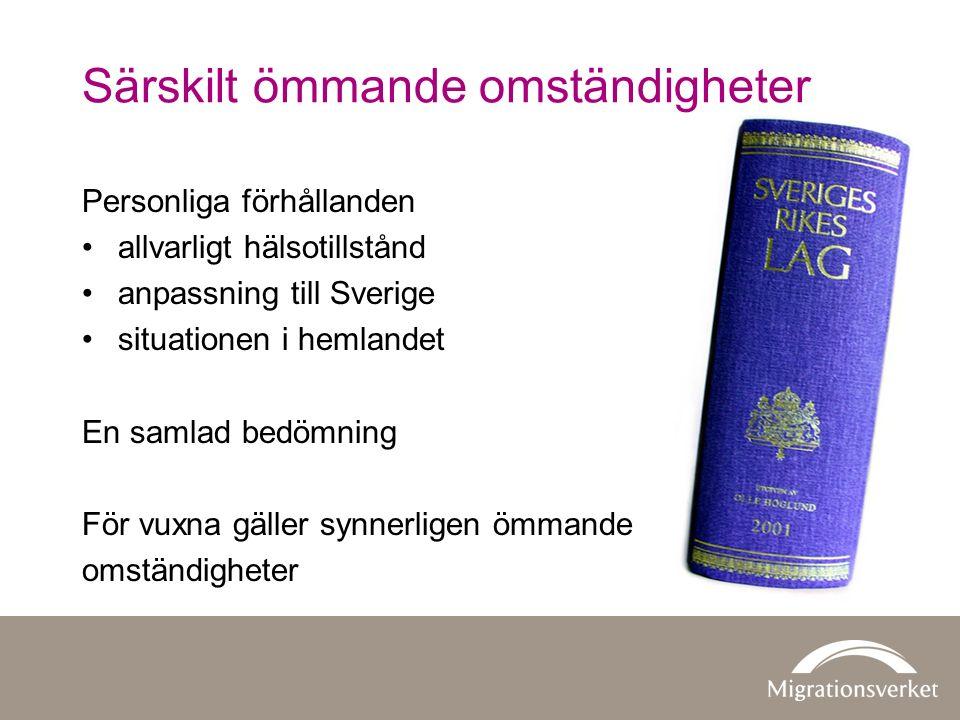 Särskilt ömmande omständigheter Personliga förhållanden allvarligt hälsotillstånd anpassning till Sverige situationen i hemlandet En samlad bedömning För vuxna gäller synnerligen ömmande omständigheter