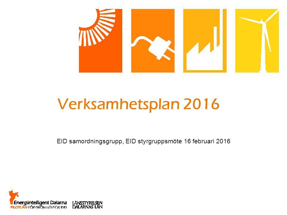 Verksamhetsplan 2016 EID samordningsgrupp, EID styrgruppsmöte 16 februari 2016