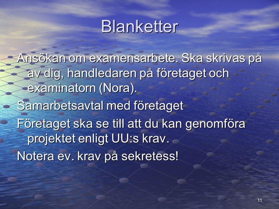 11 Blanketter Ansökan om examensarbete.