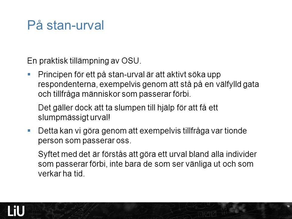 19 På stan-urval En praktisk tillämpning av OSU.