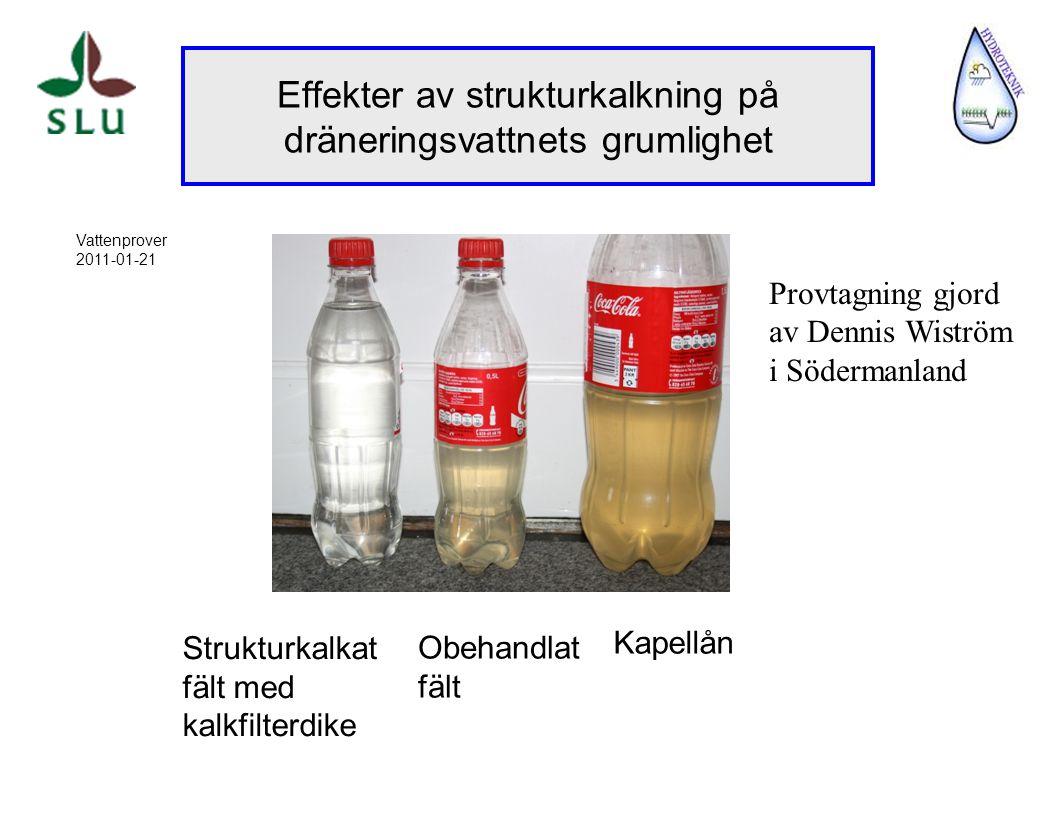 Effekter av strukturkalkning på dräneringsvattnets grumlighet Strukturkalkat fält med kalkfilterdike Kapellån Obehandlat fält Vattenprover 2011-01-21