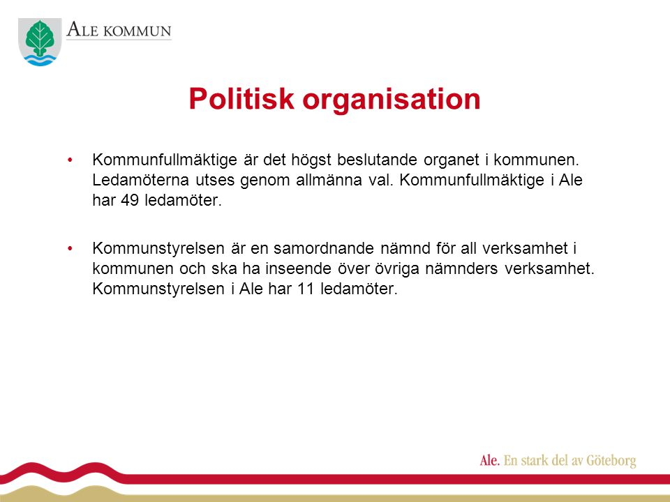 Politisk organisation Kommunfullmäktige är det högst beslutande organet i kommunen.