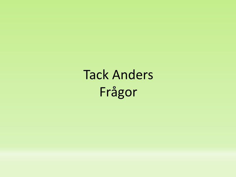 Tack Anders Frågor