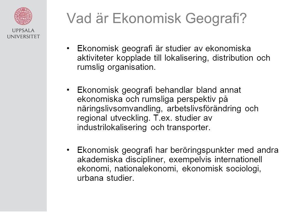 Vad är Ekonomisk Geografi.