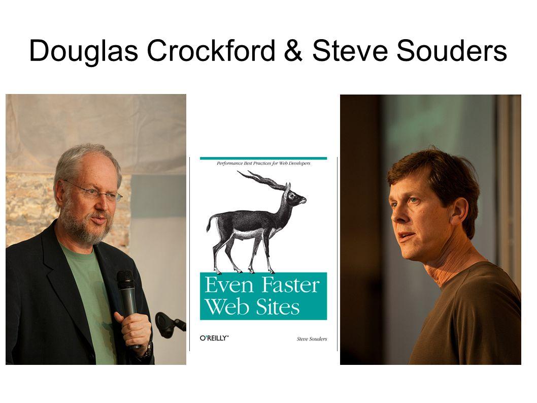 Douglas Crockford & Steve Souders
