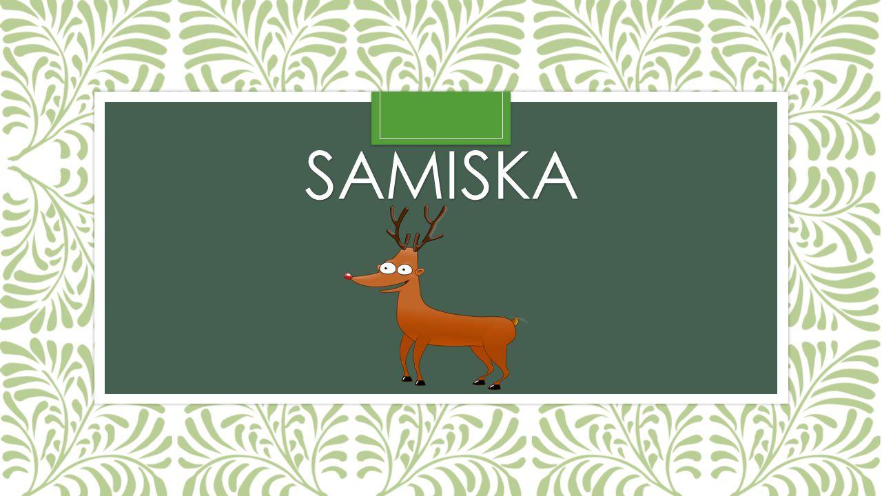 SAMISKA
