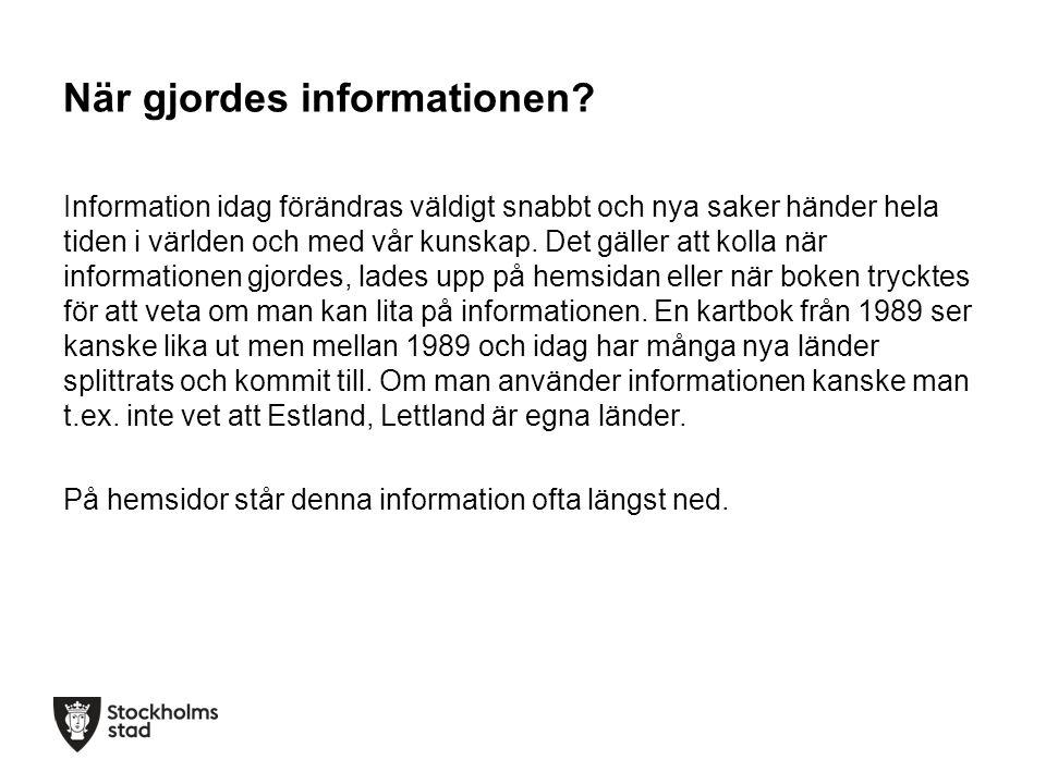 När gjordes informationen.