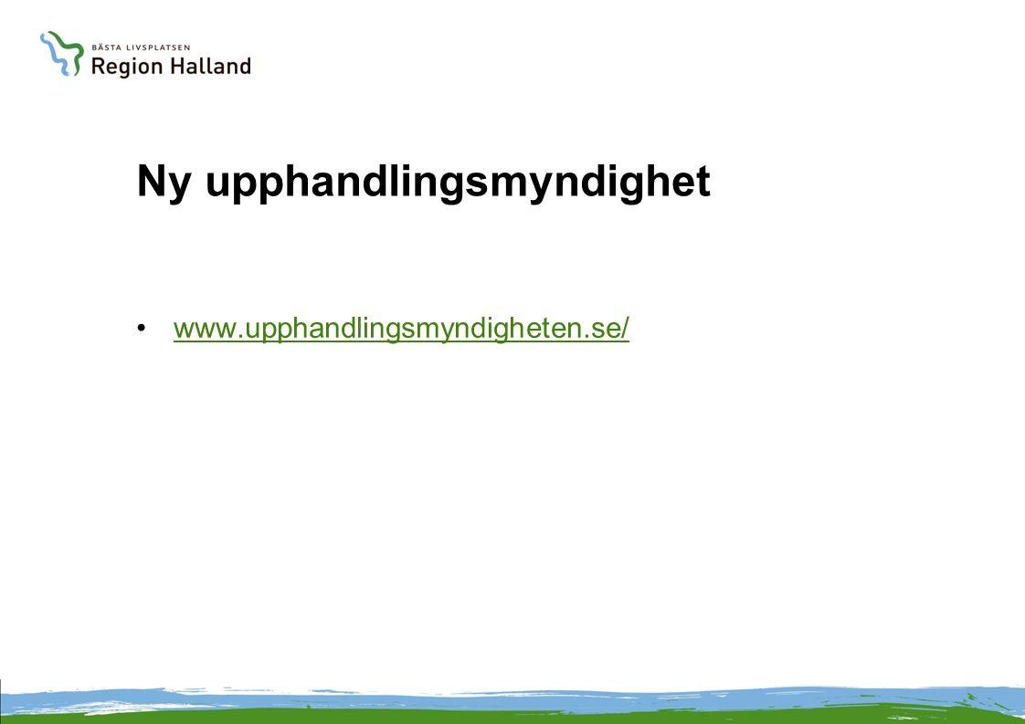 Ny upphandlingsmyndighet www.upphandlingsmyndigheten.se/
