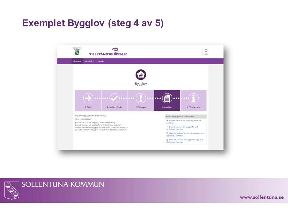 Exemplet Bygglov (steg 4 av 5)