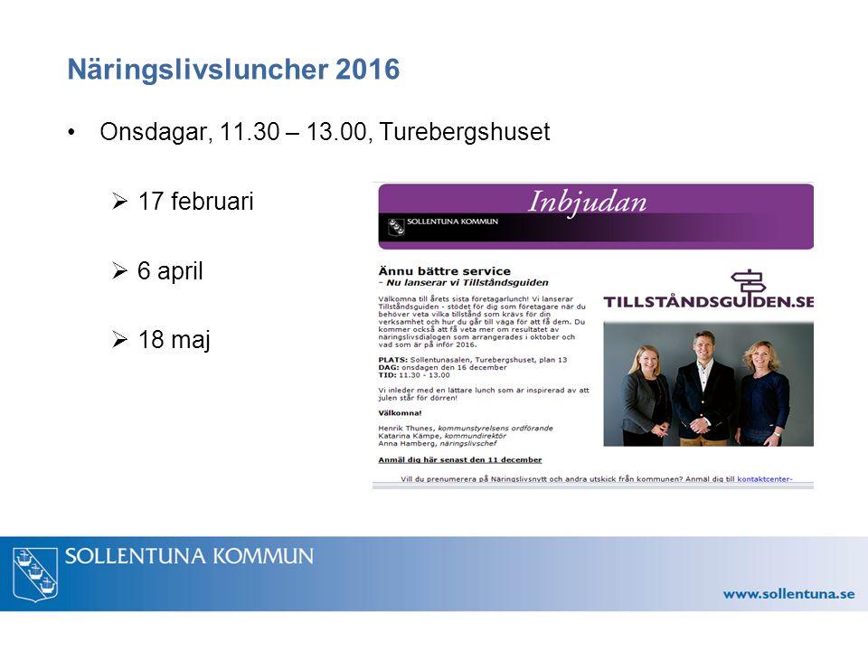Näringslivsluncher 2016 Onsdagar, 11.30 – 13.00, Turebergshuset  17 februari  6 april  18 maj