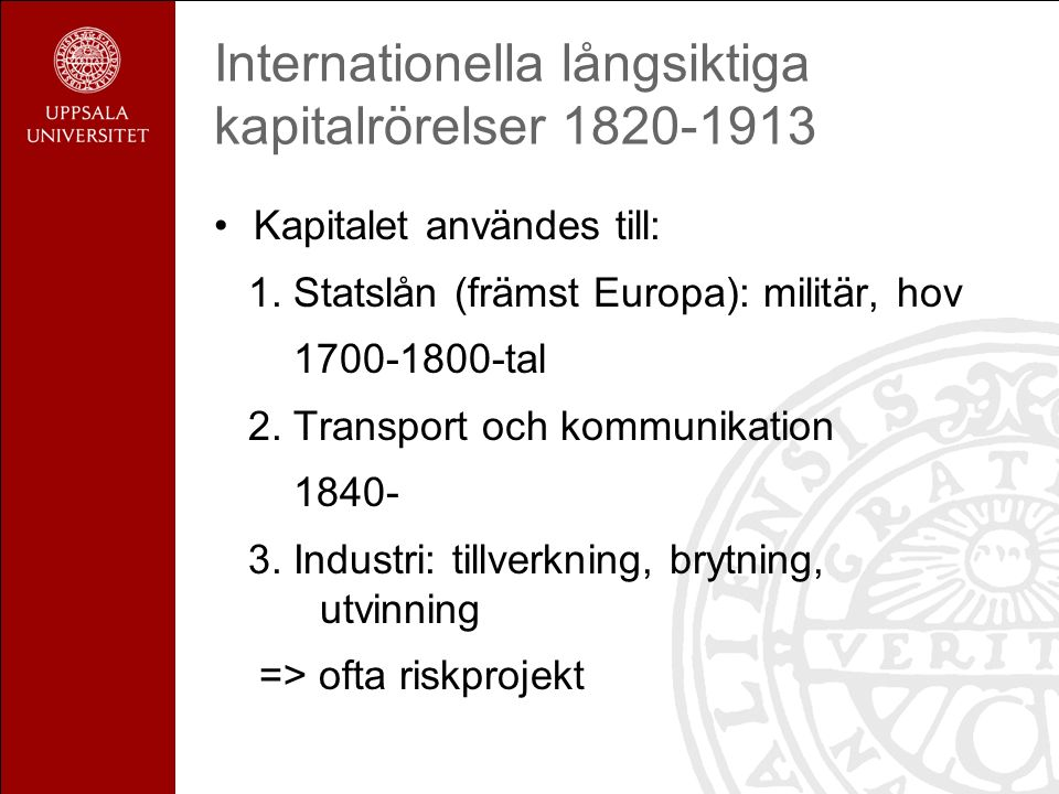 Den internationella ekonomins tillväxt 1820-1913: kapital Multilateralt betalningsnätverk: 1.