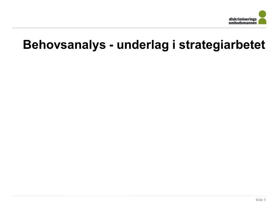 Behovsanalys - underlag i strategiarbetet Sida 5