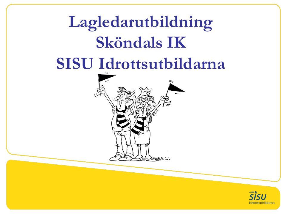 Lagledarutbildning Sköndals IK SISU Idrottsutbildarna