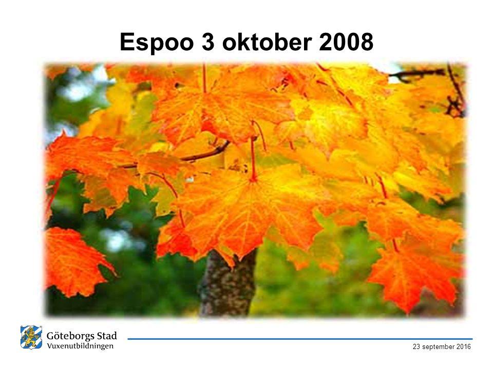 23 september 2016 Espoo 3 oktober 2008