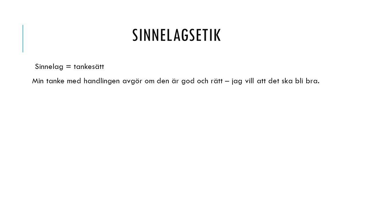 VILKEN SORTS ETIK?.