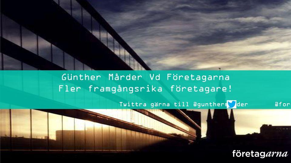 @gunthermarder @foretagarna