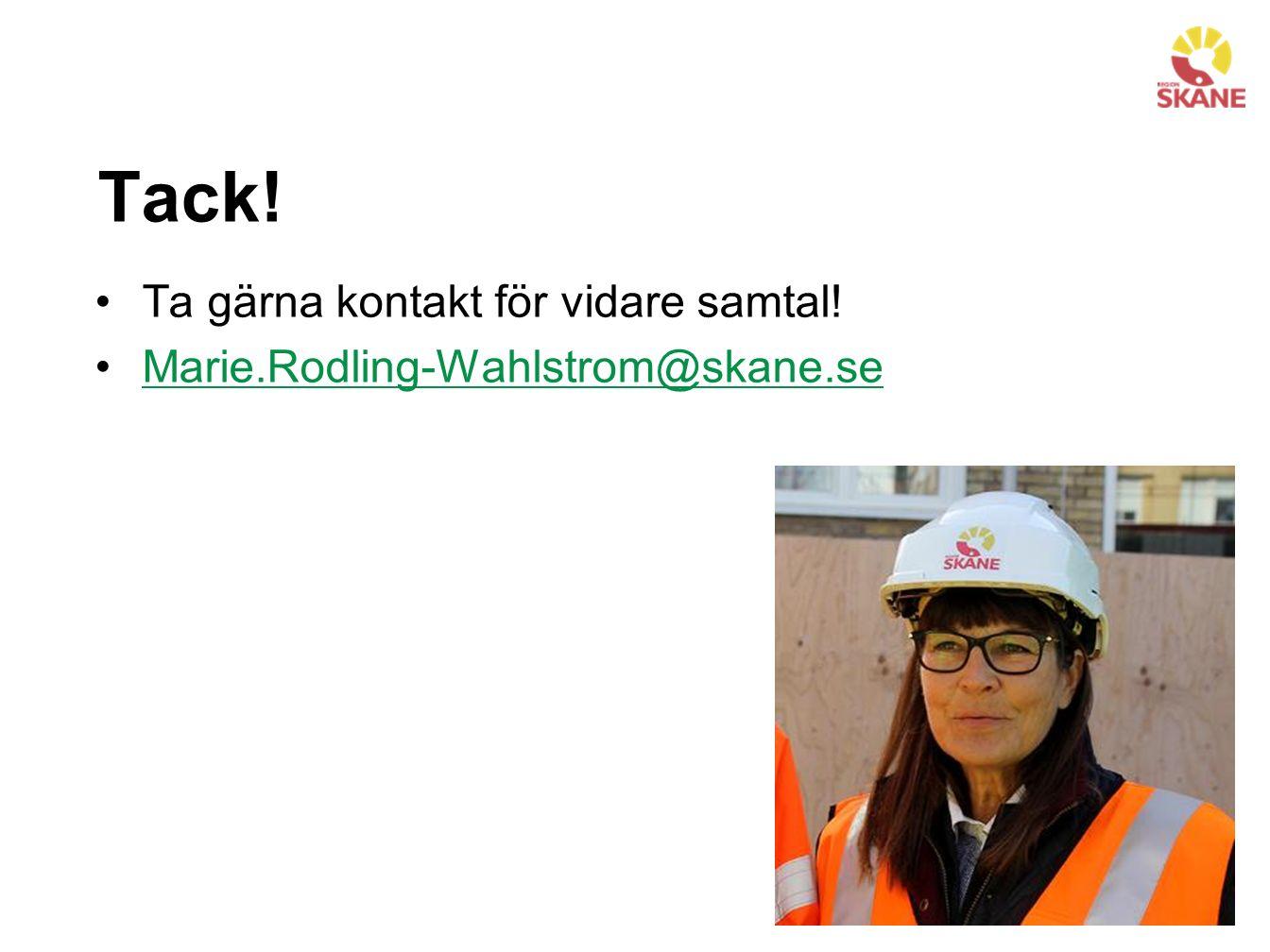 Tack! Ta gärna kontakt för vidare samtal! Marie.Rodling-Wahlstrom@skane.se